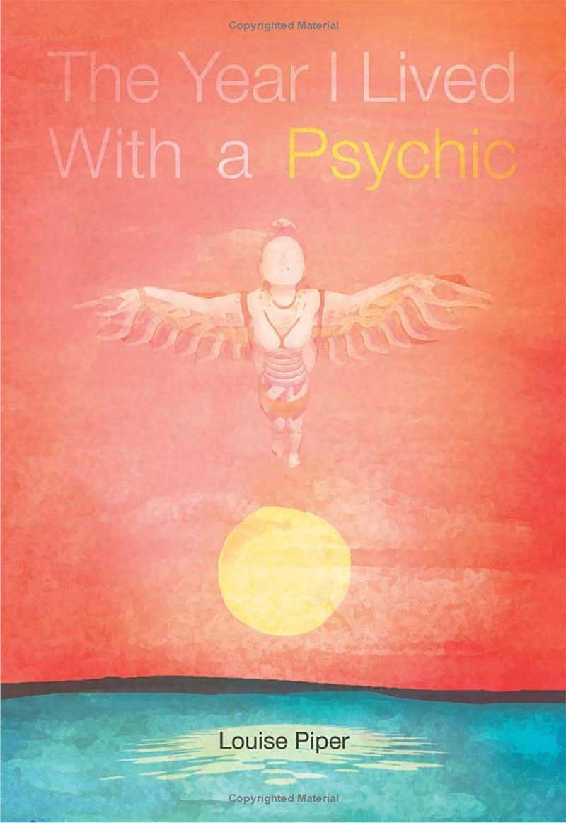 The Year I Lived With a Psychic book